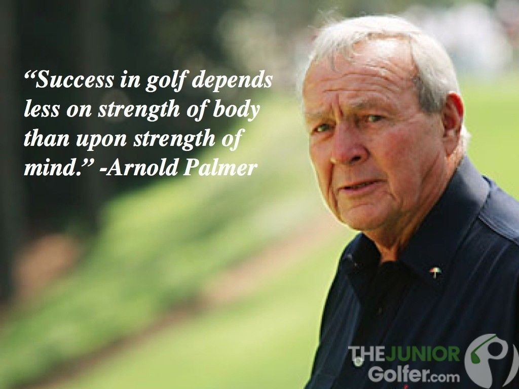 arnold plamer mental golf quote