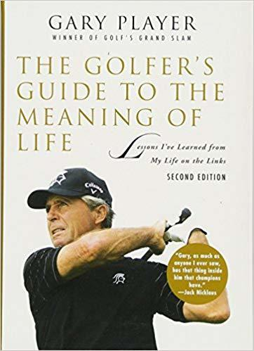 gary player meaning of life book